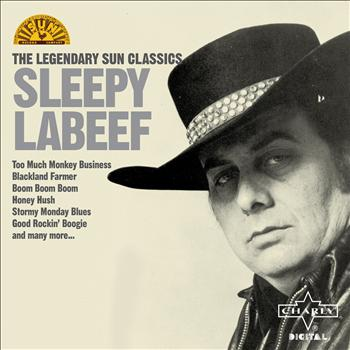 Sleepy LaBeef - The Legendary Sun Classics