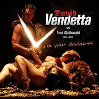 David Vendetta - I'm Your Goddess