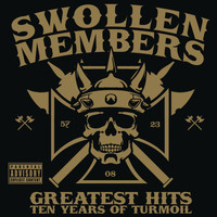 Swollen Members - Greatest Hits (Ten Years of Turmoil)