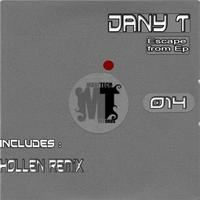 Dany T - Escape From Ep