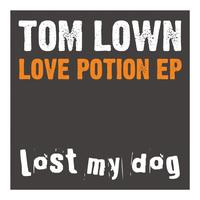 Tom Lown - Love Potion EP