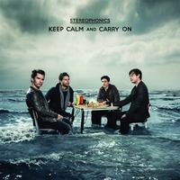 Stereophonics - Keep Calm And Carry On (International Deluxe Version)
