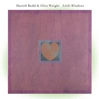 Harold Budd - Little Windows