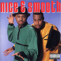 Nice & Smooth - Nice & Smooth (Explicit)