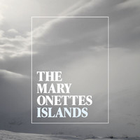 The Mary Onettes - Islands (Explicit)