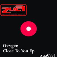 Oxygen - Close To You EP
