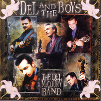 The Del McCoury Band - Del And The Boys