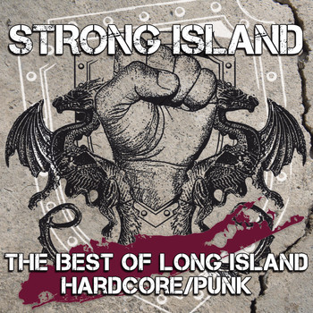 Various Artists - Strong Island - The Best Of Long Island Hardcore/Punk (Explicit)