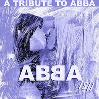 The Insurgency - Abba-ish: A Tribute To Abba