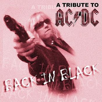 The Insurgency - Back In Black: A Tribute to AC/DC