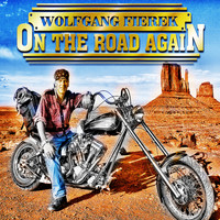 Wolfgang Fierek - On the Road Again