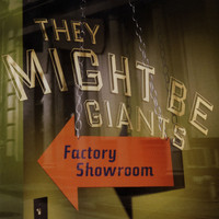 They Might Be Giants - Factory Showroom