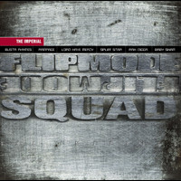Flipmode Squad - The Imperial (Explicit)