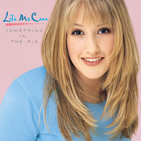 Lila Mccann - Something In The Air
