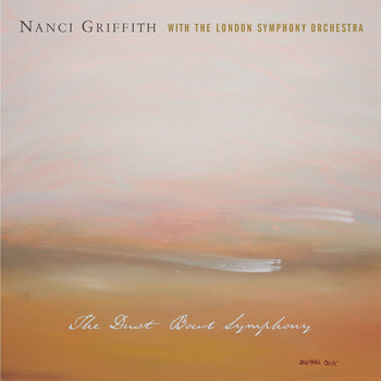 Nanci Griffith - The Dustbowl Symphony