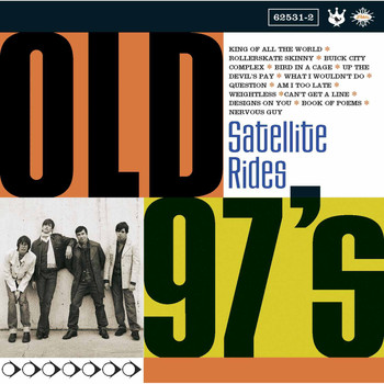 Old 97's - Satellite Rides