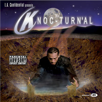 Knoc-Turn'al - LA Confidential Presents Knoc-Turn'al (Mini Album [Explicit])