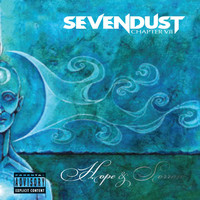 Sevendust - Chapter VII: Hope & Sorrow (Explicit)