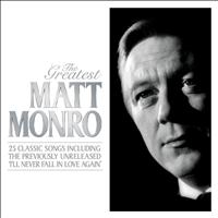 Matt Monro - The Greatest