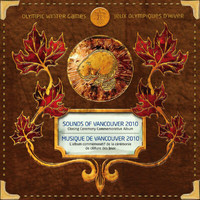 Various Artist - Sounds of Vancouver 2010: Closing Ceremony Commemorative Album