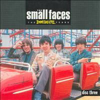 The Small Faces - The Immediate Years - Volume Three