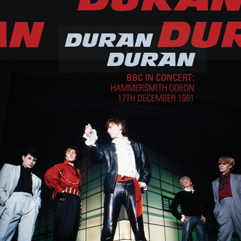 Duran Duran - BBC In Concert: Hammersmith Odeon 17th December 1981