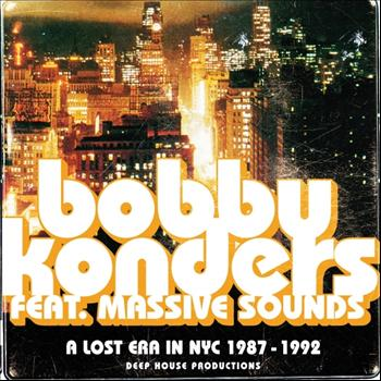 Bobby Konders - A Lost Era In NYC