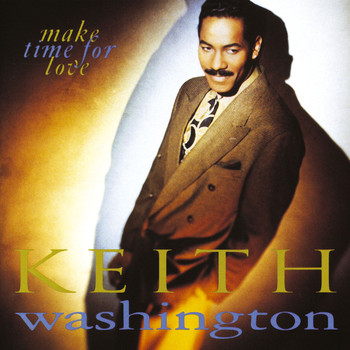Keith Washington - Make Time For Love
