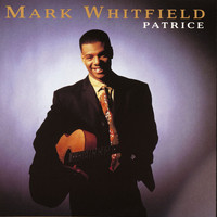 Mark Whitfield - Patrice