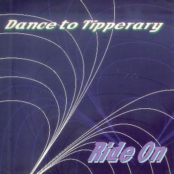 Dance To Tipperary - Ride On
