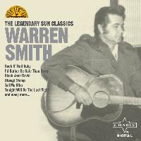 Warren Smith - The Legendary Sun Classics