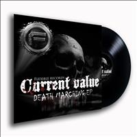 Current Value - Death Marching