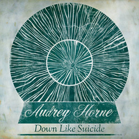 Audrey Horne - Down Like Suicide