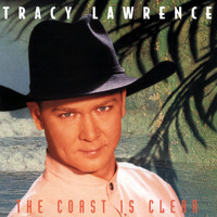 Tracy Lawrence - The Coast Is Clear
