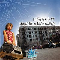 Manuel Tur - In the Ghetto EP