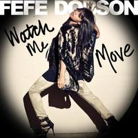 Fefe Dobson - Watch Me Move