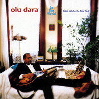 Olu Dara - From Natchez To New York