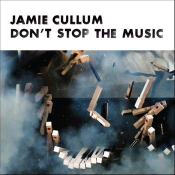 Jamie Cullum - Don't Stop The Music (E.P.)