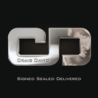 Craig David - Signed Sealed Delivered