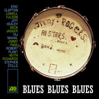 The Jimmy Rogers All Stars - Blues Blues Blues