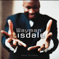 Wayman Tisdale - Face To Face (US Version)