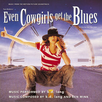 k.d. lang - Even Cowgirls Get The Blues Soundtrack