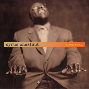 Cyrus Chestnut - Soul Food
