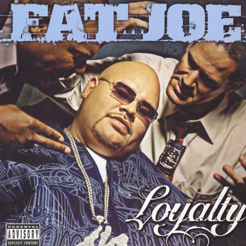 Fat Joe - Loyalty (Explicit)