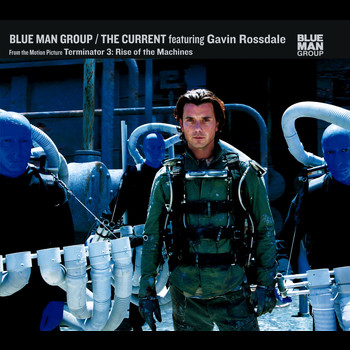 Blue Man Group - The Current
