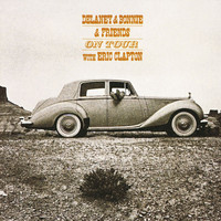 Delaney & Bonnie & Friends - On Tour With Eric Clapton