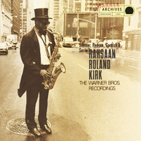 Rahsaan Roland Kirk - Simmer, Reduce, Garnish & Serve