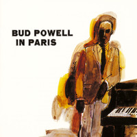 Bud Powell - Bud Powell In Paris