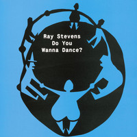 Ray Stevens - Do You Wanna Dance?