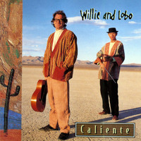 Willie And Lobo - Caliente